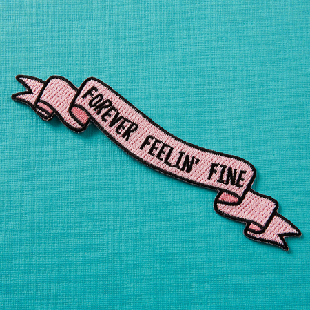 Punky Pins Forever Feelin' Fine Embroidered Iron-On Patch