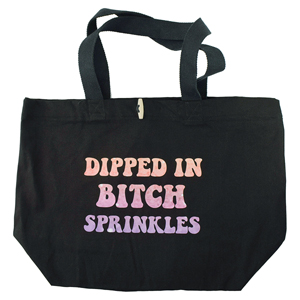 Darkside Dipped In Bitch Sprinkles Tote Bag with Glitter Ink