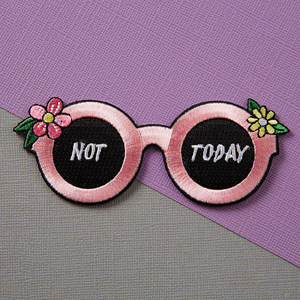 Punky Pins Not Today Glasses Embroidered Iron-On Patch